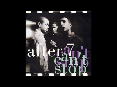 After 7 - Can't Stop (One World Remix) (1989)