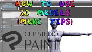 How to Use 3D Models [More Tips] | Clip Studio Paint