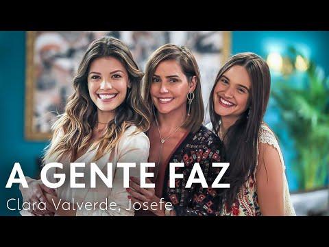 Clara Valverde – A Gente Faz (Letra) ft. Josefe