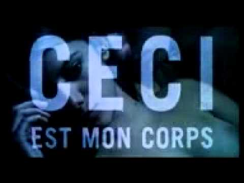 This Is My Body (Ceci Est Mon Corps) 2001 - Trailer