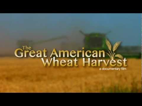 Great American Wheat Harvest Documentary Trailer