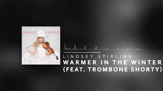Play Warmer In The Winter (feat. Trombone Shorty)