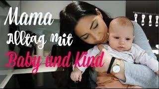 MAMA Alltag mit BABY und KIND | STILLDEMENS  & GLÜCKLICH |MAYRA JOANN