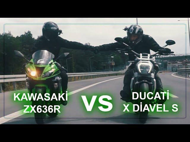 Ducati XDiavelS / Kawasaki ZX636R Sürüş!