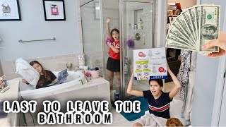 LAST TO LEAVE MY BATHROOM WINS $200 | SISTER FOREVER