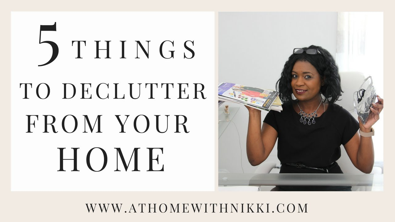 HOME ORGANIZATION | 5 THINGS YOU SHOULD DECLUTTER FROM YOUR HOME IMMEDIATELY