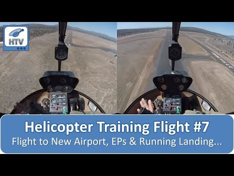 Helicopter Training Flight # 7 - Flight to new airport, ALT & Turbulence EPs & Running Landing, etc