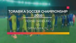 Video Gol Pertandingan Persib Bandung vs Sriwijaya FC