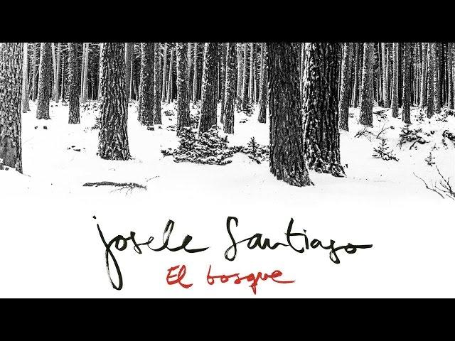 Josele Santiago - El Bosque