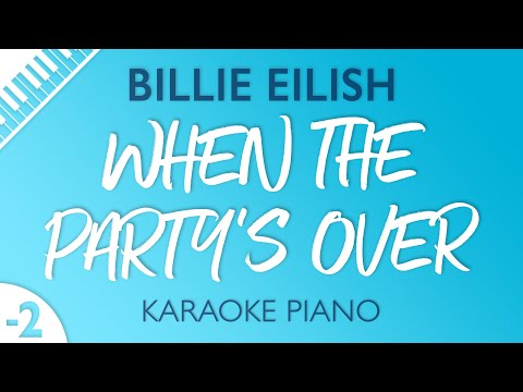 when the party's over (Lower Key - Piano Karaoke) Billie Eilish