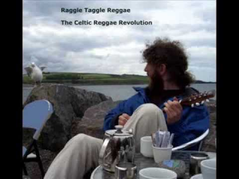 Raggle Taggle Reggae by THE CELTIC REGGAE REVOLUTION