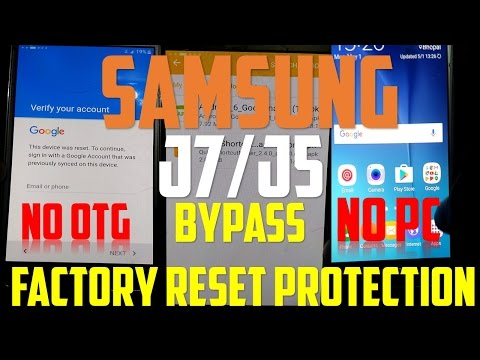 Bypass FRP Lock in Samsung J7/J5 without OTG or PC Easiest Method