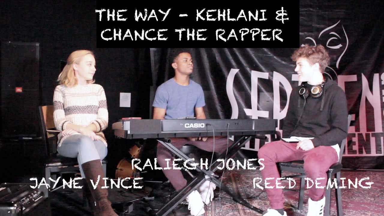 kehlani ft chance the rapper the way download