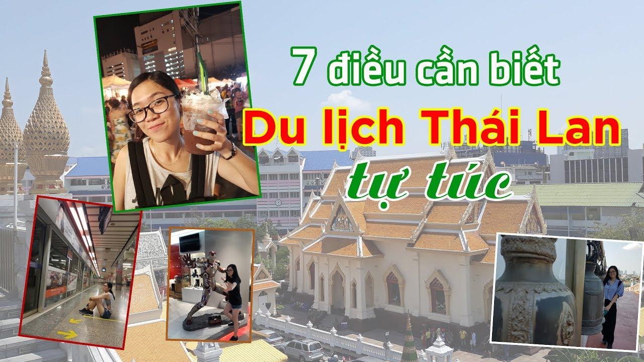 Kinh nghiệm Du lịch Thái Lan tự túc | 7 điều cần biết khi đi Thái lần đầu | Tố đây!