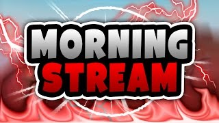 ROBLOX - Phantom Forces,Polyguns,Murder Mystery 2 & More | Morning Stream! Come Chill | ROAD TO 35k