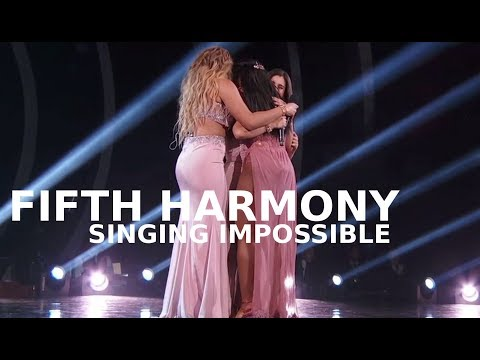 FIFTH HARMONY SINGING IMPOSSIBLE