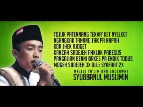 SholawatTerbaru 2017 Kami datang mengharap cinta SYUBBANUL MUSLIMIN