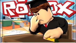 Roblox:it is time to get out of school NOW!!!!