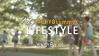 My #CPYBsummer Lifestyle