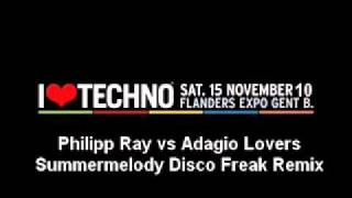 Philipp Ray vs Adagio Lovers - Summermelody Disco Freak Remix