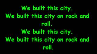 Starship - We built this city (with lyrics)