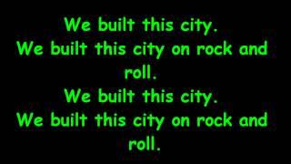 Starship - We built this city (with lyrics)