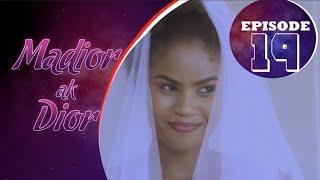Madior Ak Dior - Épisode 19 [Saison 01]