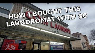 How I buy laundromats for $0 (Full Process Explained)