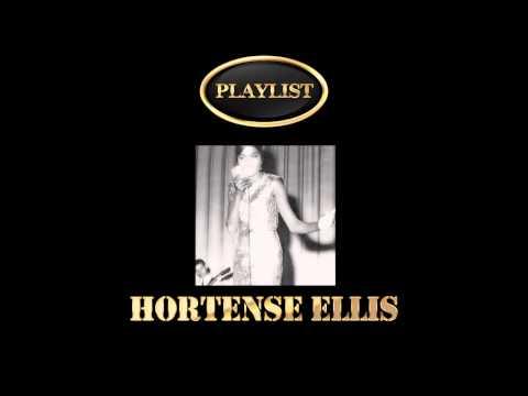 Hortense Ellis Playlist