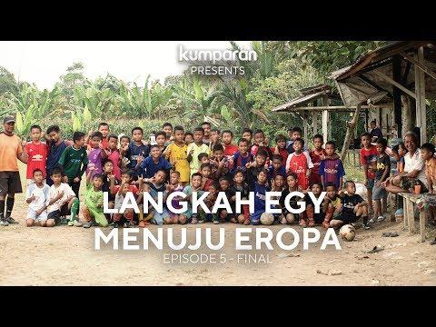 [Episode 5] Harapan Indonesia - Langkah Egy Maulana Vikri Menuju Lechia Gdansk