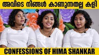 അവിടെ നിങ്ങൾ കാണുന്നതല്ല കളി   Confessions Of Hima Shankar   Bigg Boss Malayalam