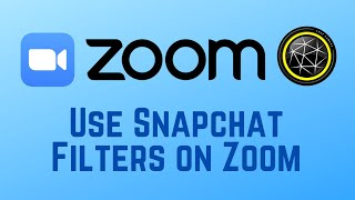 How To Use Snapchat Filters On Zoom Meetings