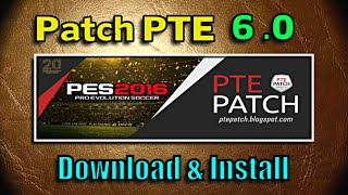 [PES 2016] Patch PTE 6 : Download + Install on PC