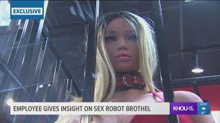 Employee gives insight on sex robot brothel