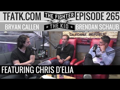The Fighter and The Kid - Episode 265: Chris D'Elia