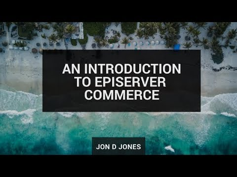 An Introduction To Episerver Commerce