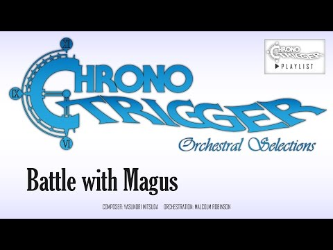 Chrono Trigger - Battle with Magus (Orchestral Remix)