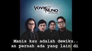 [4.04 MB] Yovie and Nuno - Manis (Lyric's)