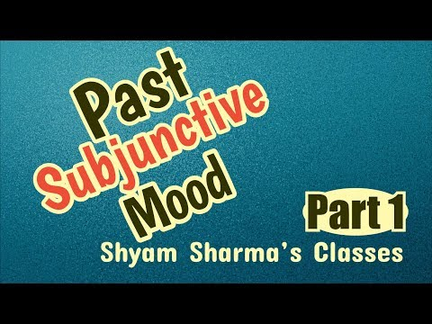 Past Subjunctive Mood Part 1