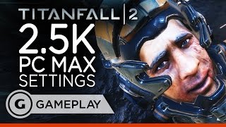 Titanfall 2 - 2.5K PC Max Settings Gameplay