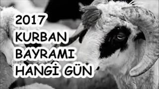 2017 KURBAN BAYRAMI HANGİ GÜN
