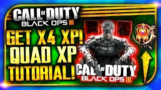 "BO3: 100,000 XP IN 1 GAME! ""How To Get 4x XP!"" Best Tips to PRESTIGE FAST! (COD BO3: RANK UP FAST!)"