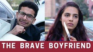 Love Story of a Brave Boyfriend || Gaurav Arora | feat. Raahii Films