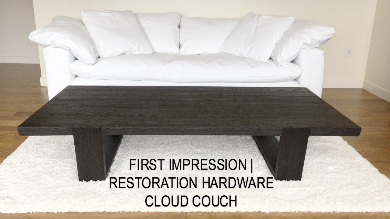 First Impression Cloud Couch By Restoration Hardware Youtube