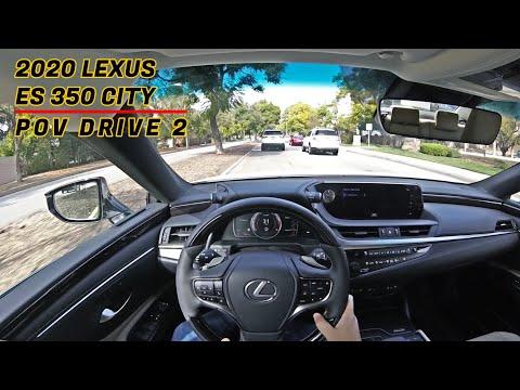 2020 Lexus ES 350   City POV Test Drive - Part 2