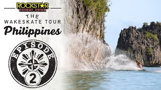 The Wakeskate Tour - Philippines Spring Training: Episode 2