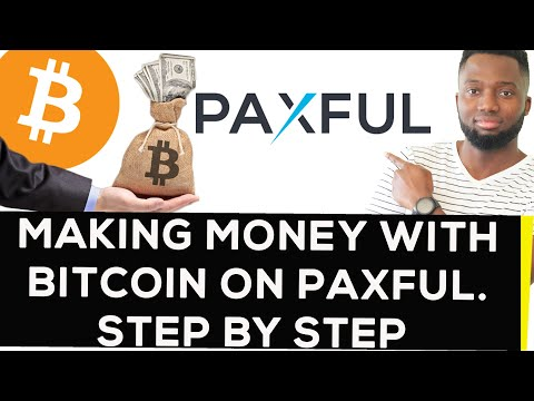 Making Money With Bitcoin On Paxful. Step By Step