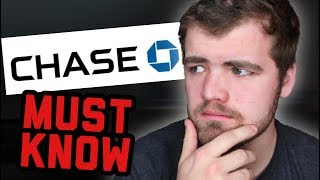 What you MUST know about Chase Bank