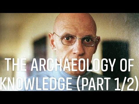 michel foucaults archaeology of knowledge The archaeology of knowledge is a book written by michel foucault and was published in 1969 this volume was foucault's main excursion into methodology he.