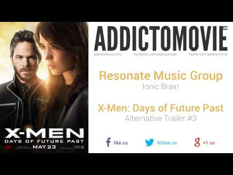 X-Men: Days of Future Past - Alternative Trailer #3 Music #3 (Resonate Music Group - Iconic Brain)